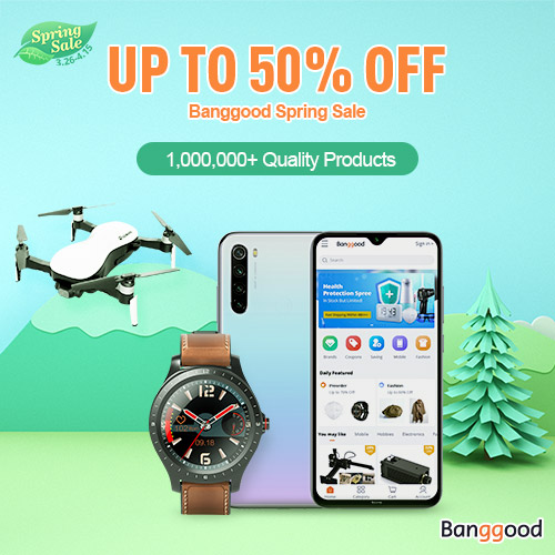 Banggood Spring Sale Up to 50% OFF
